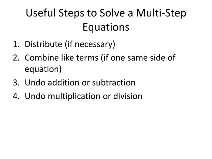 Useful steps to solve a multi step equations