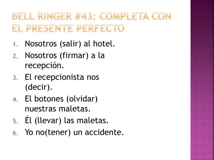 Bell Ringer #43: