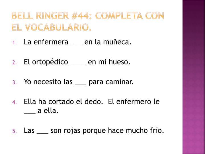 Bell ringer #44: