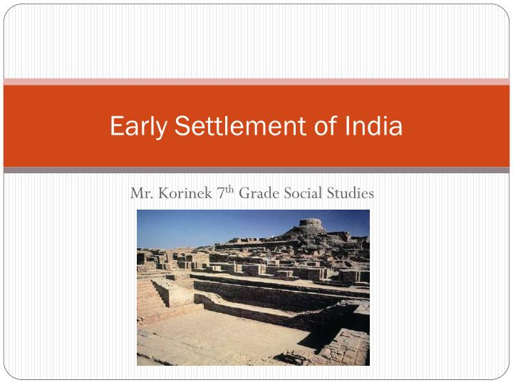 a research on the early civilizations in india Library media center helpful websites for ancient civilizations research  ancient india for kids learn about the history and culture of ancient india by.