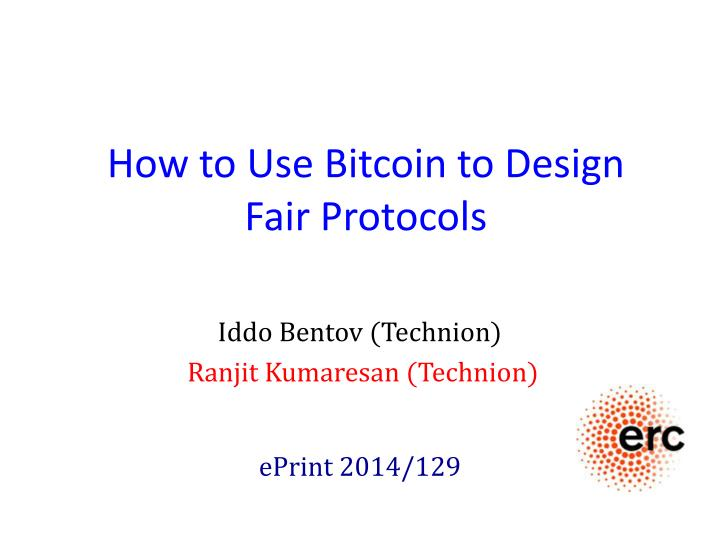 how to use bitcoin to design fair protocols n.