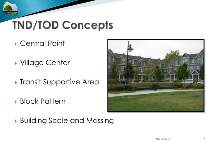TND/TOD Concepts