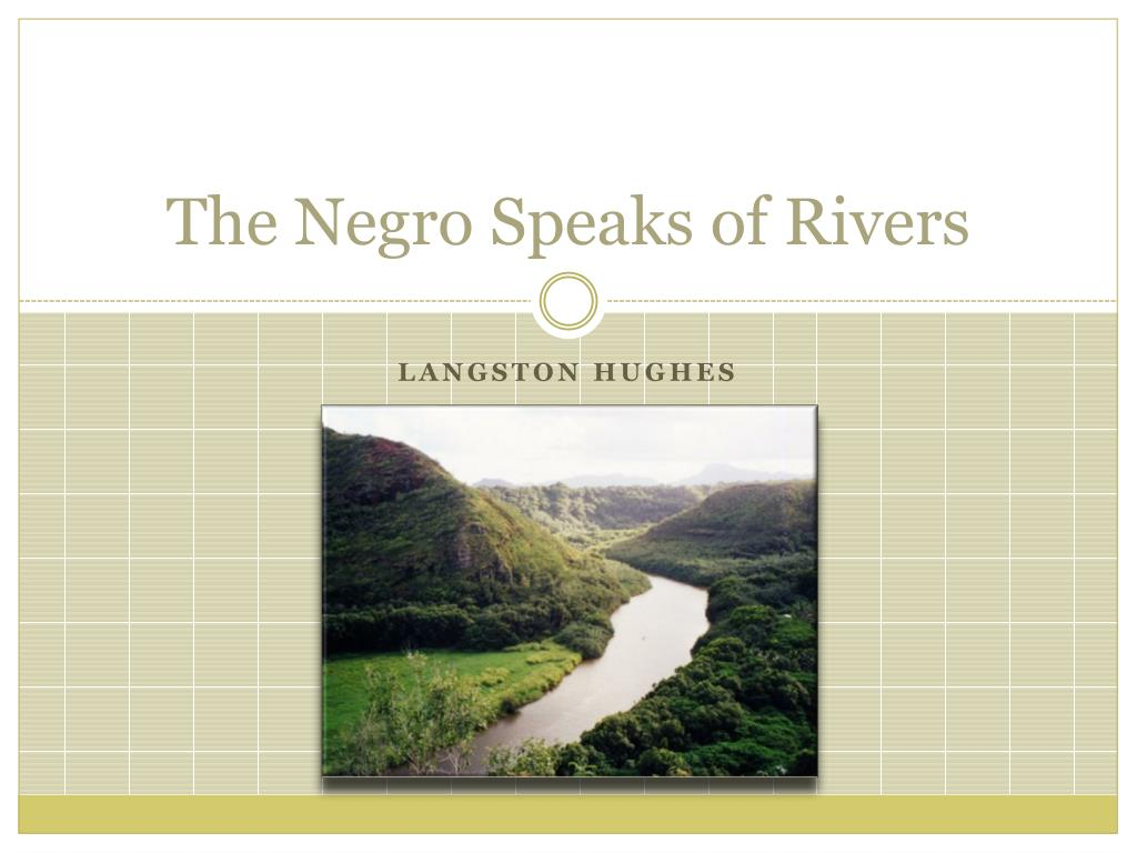 langston hughes speaks of rivers