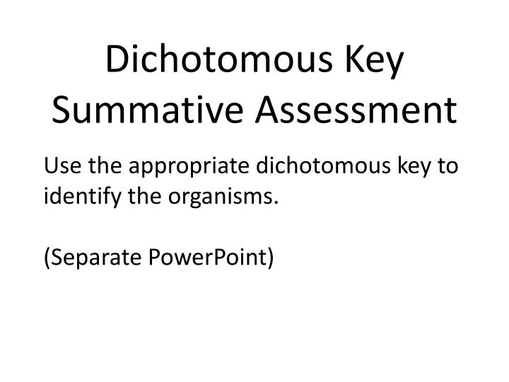 Dichotomous Key