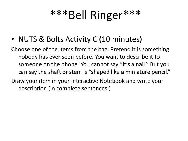 ***Bell Ringer***