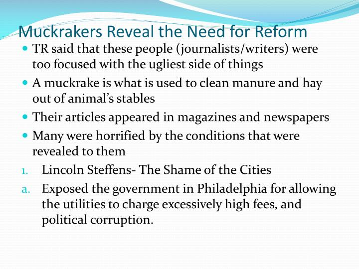 Muckrakers Reveal the Need for Reform