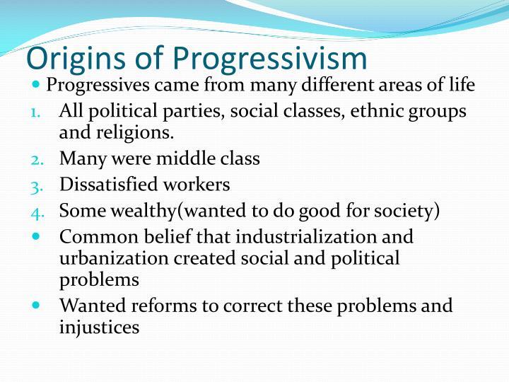 Origins of progressivism