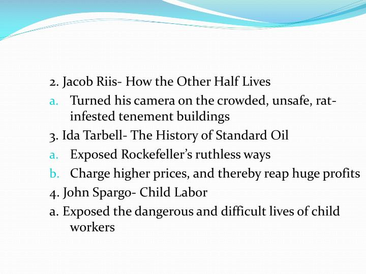 2. Jacob Riis- How the Other Half Lives