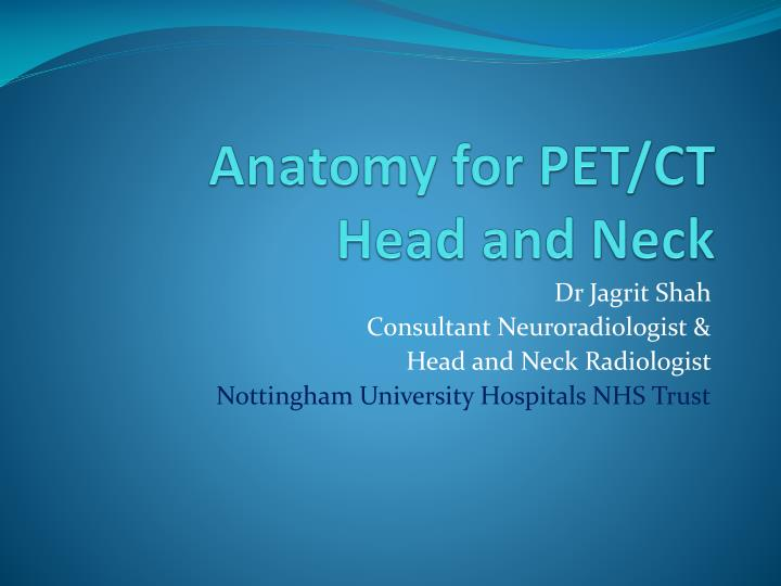 PPT - Anatomy for PET/CT Head and Neck PowerPoint Presentation - ID ...