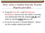 now select a student from the teacher reports provided