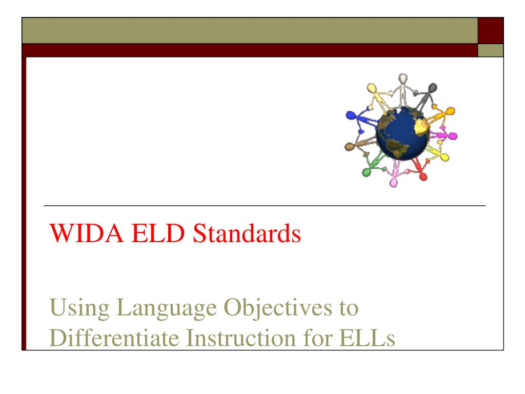 Ppt Wida Eld Standards Using Language Objectives To Differentiate