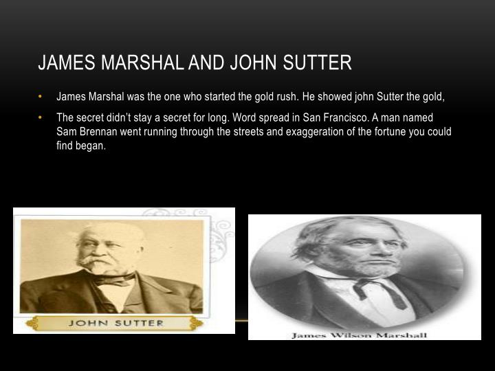 James marshal and john sutter
