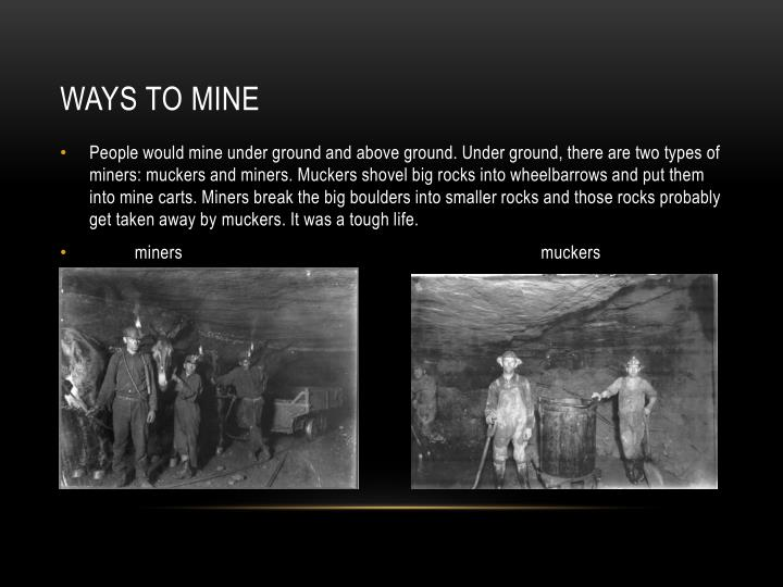 Ways to mine