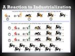 a reaction to industrialization