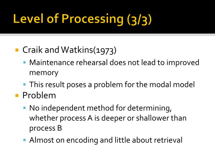 Level of Processing (3/3)