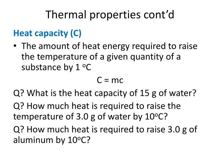 Thermal properties cont'd