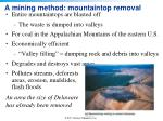 a mining method mountaintop removal
