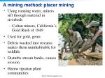 a mining method placer mining
