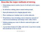 describe the major methods of mining