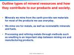 outline types of mineral resources and how they contribute to our products and society
