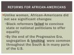 reforms for african americans