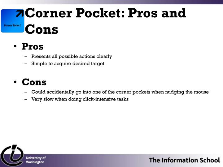 Corner Pocket: Pros and Cons