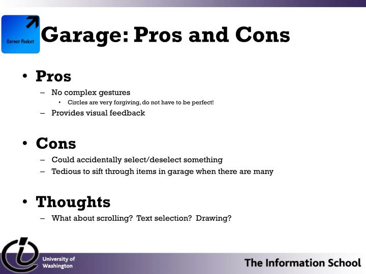 Garage: Pros and Cons