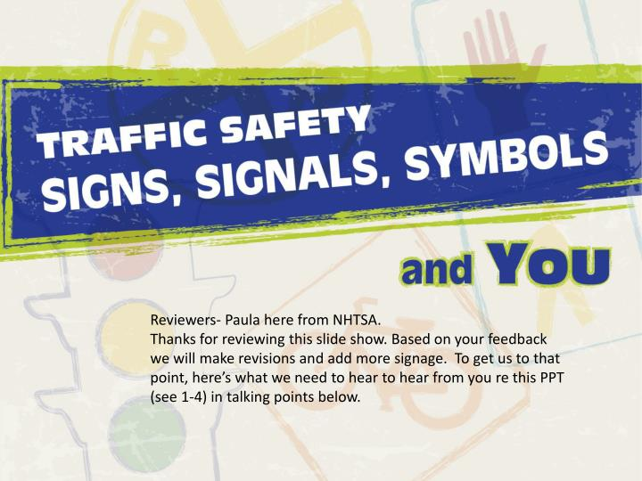 Reviewers- Paula here from NHTSA.