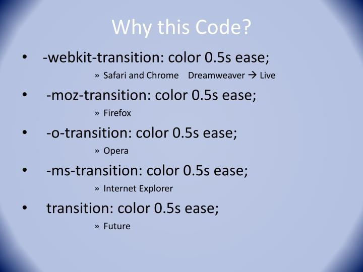 Why this Code?