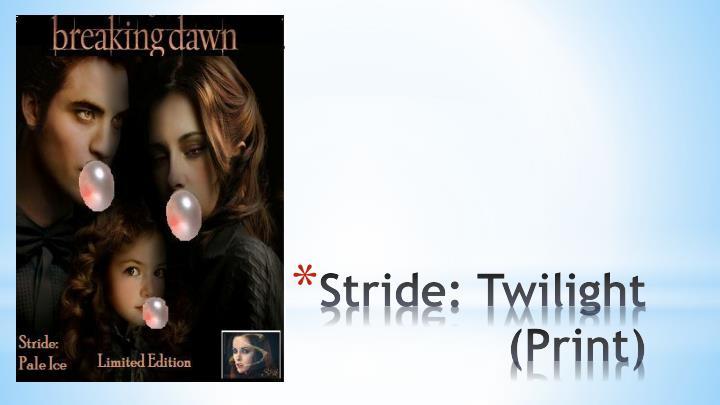 Stride: Twilight (Print)