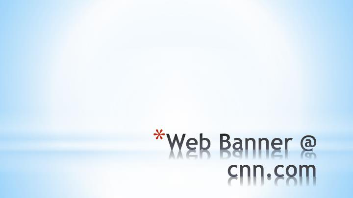 Web banner @ cnn com