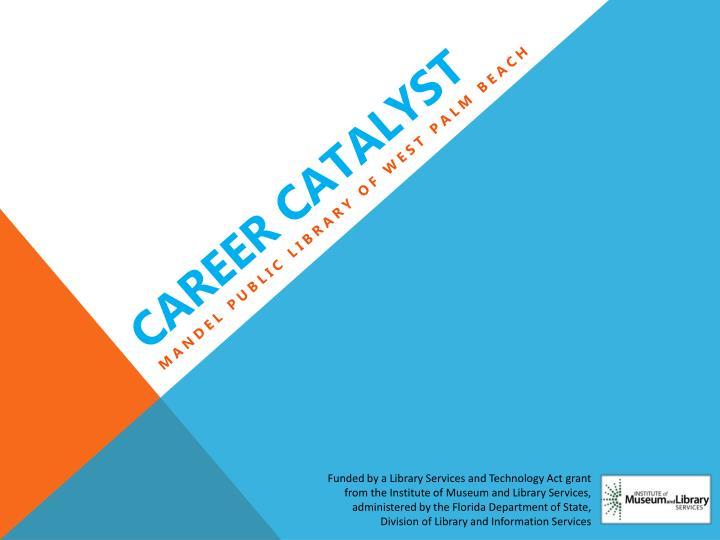 Career Catalyst