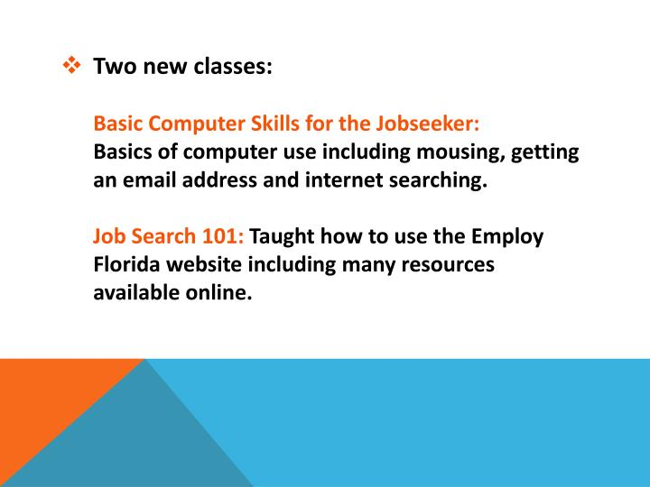 Two new classes: