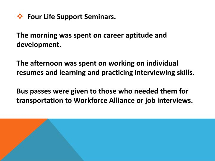 Four Life Support Seminars.