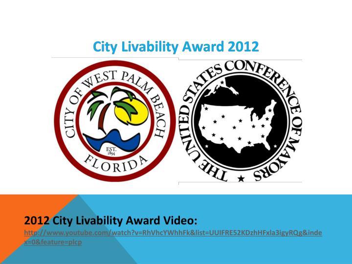 2012 City Livability Award Video