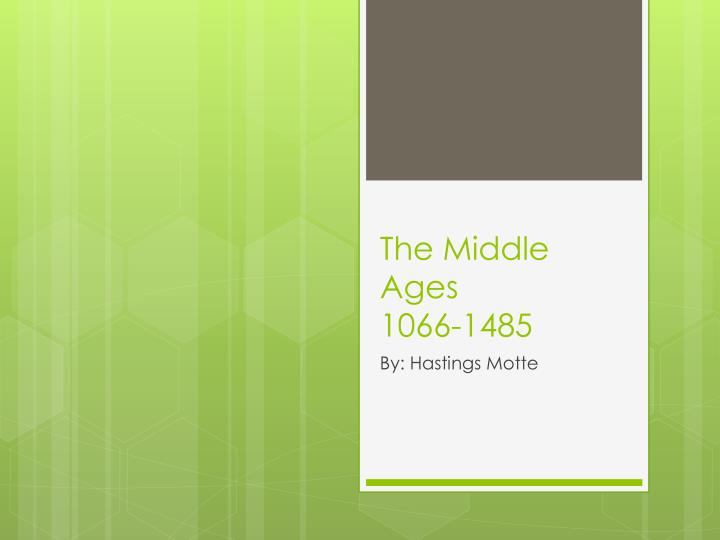 the middle ages 1066 1485 n.