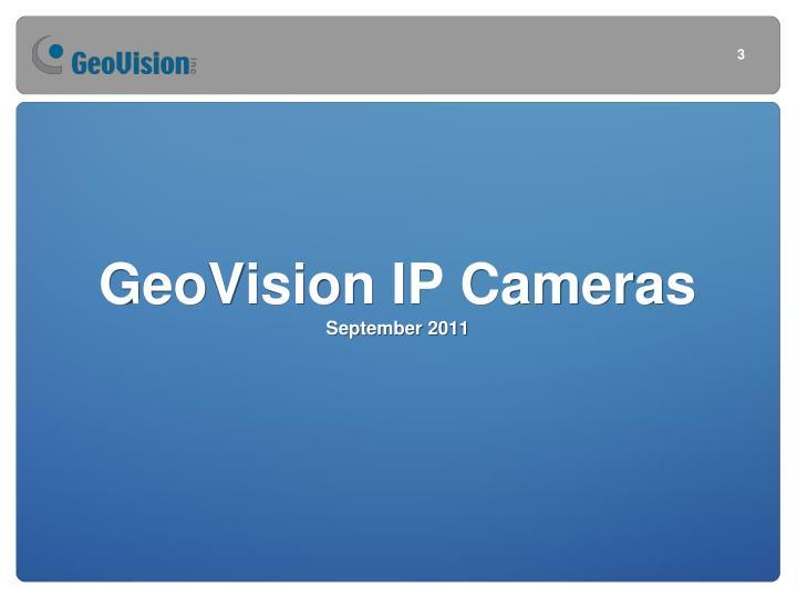 Geovision ip cameras september 2011
