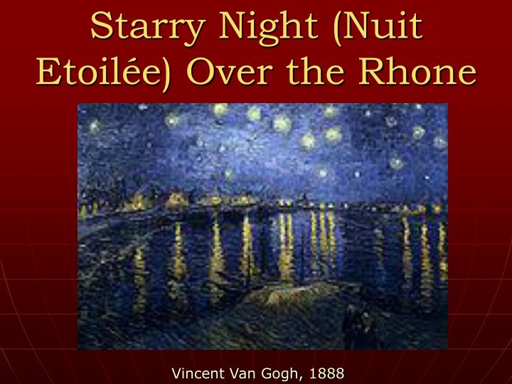 Starry Night (Nuit Etoilée) Over the Rhone