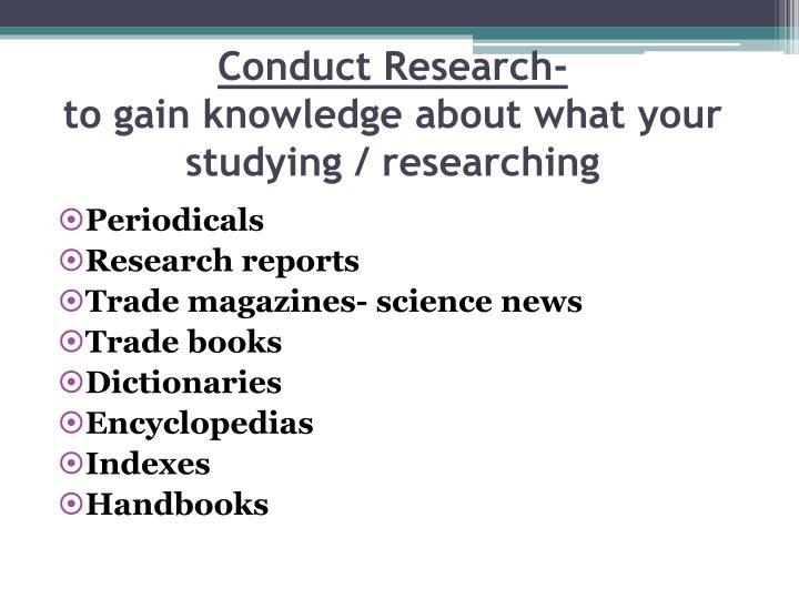 Conduct Research-
