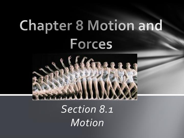chapter 8 motion and forces n.
