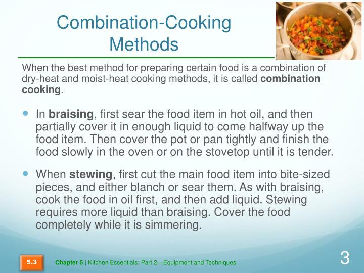 Combination cooking methods