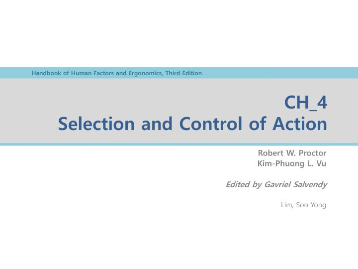 Ch 4 selection and control of action