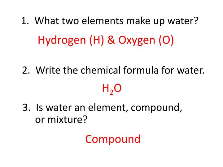 1 what two elements make up water