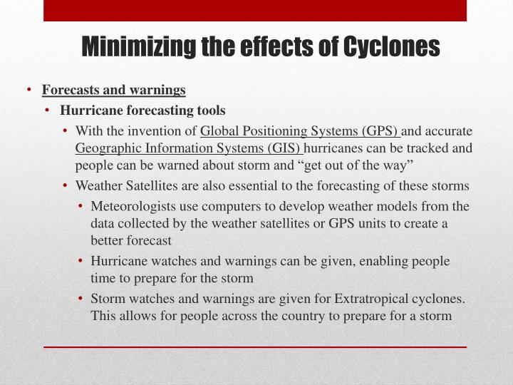Minimizing the effects of Cyclones