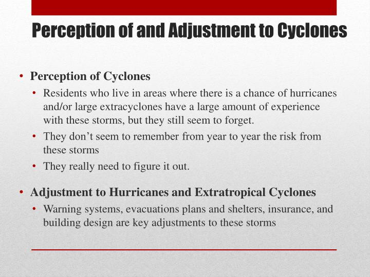 Perception of and Adjustment to Cyclones