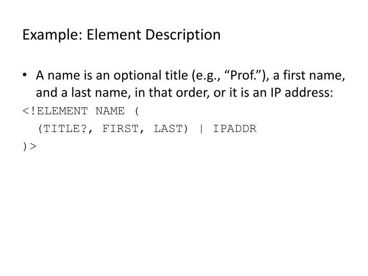Example: Element Description