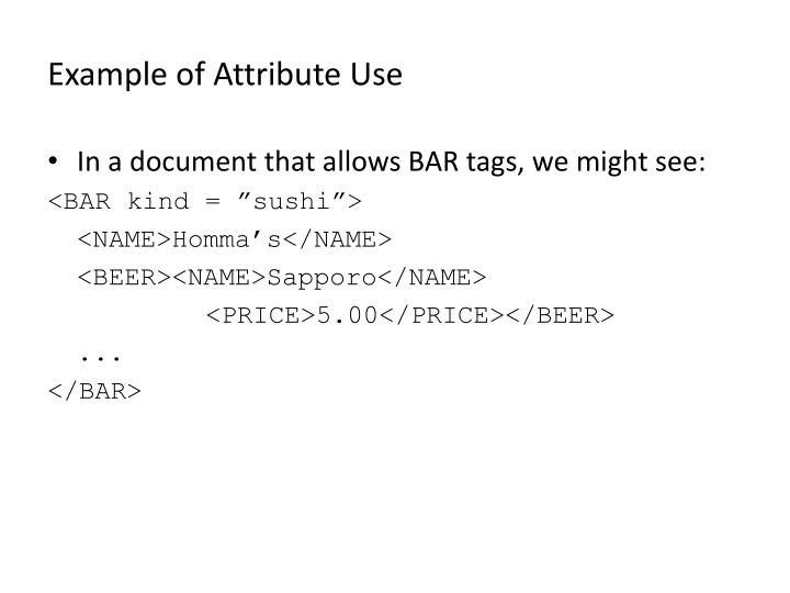 Example of Attribute Use
