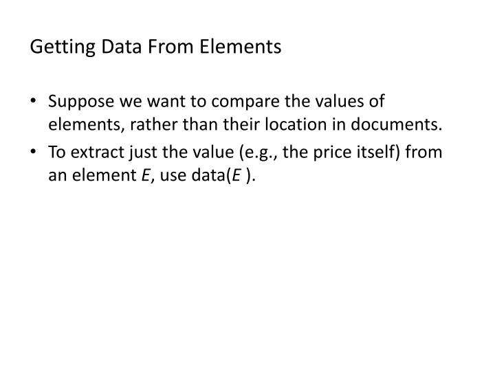Getting Data From Elements