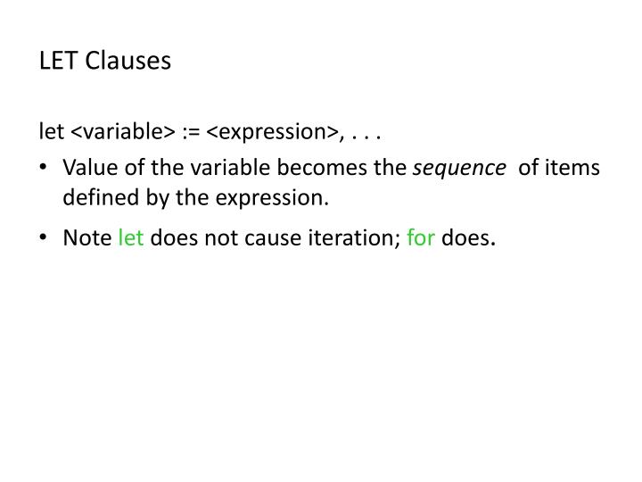 LET Clauses