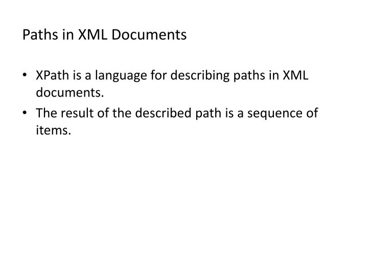 Paths in XML Documents